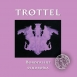 Trottel - Borderline Syndroma